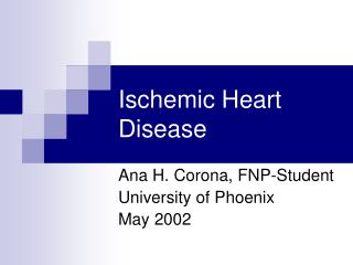 Ischemic Coronary illness