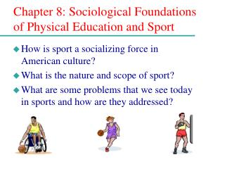 Section 8: Sociological Establishments of Physical Training and Game