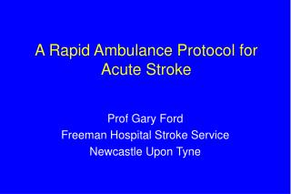 A Quick Emergency vehicle Convention for Intense Stroke