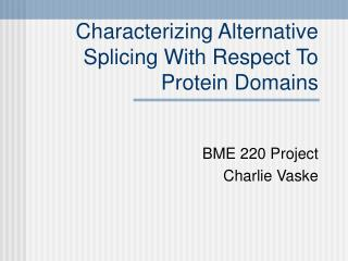 Portraying Elective Grafting Concerning Protein Areas