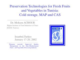 Safeguarding Advances for Crisp Products of the soil in Tunisia: Icy stockpiling, Guide and CAS