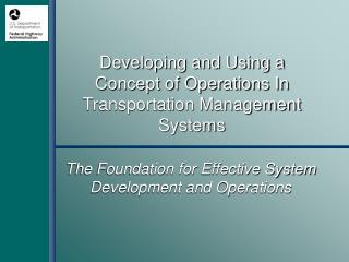 Creating and Utilizing an Idea of Operations As a part of Transportation Administration Frameworks