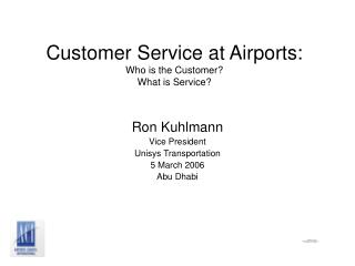 Client Administration at Airplane terminals: Who is the Client? What is Administration?