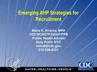 Rising AHP Procedures for Enlistment