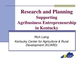 Research and Arranging Supporting Agribusiness Enterprise in Kentucky