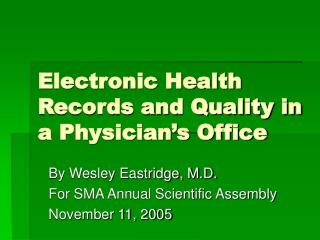 Electronic Wellbeing Records and Quality in a Doctor's Office