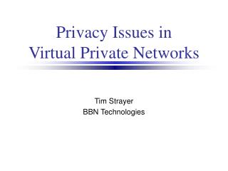 Protection Issues in Virtual Private Systems