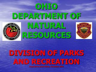 OHIO Bureau OF Characteristic Assets DIVISION OF PARKS AND Diversion Arranged by Brent Culver, November 2003