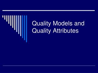 Quality Models and Quality Properties