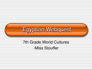 Egyptian Webquest