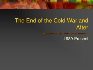 The End of the Icy War and After