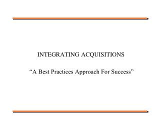 "Coordinating ACQUISITIONS 		""A Best Practices Approach For Achievement"""