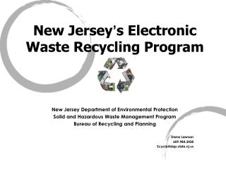 "New Jersey "" s Electronic Waste Reusing Program"
