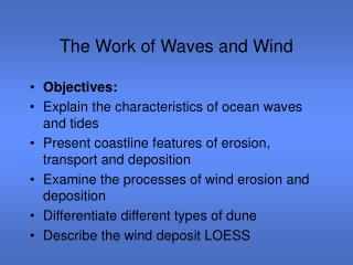 The Work of Waves and Wind