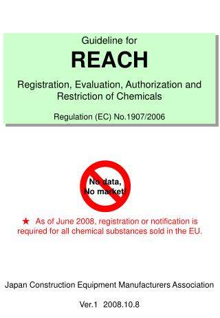 Rule for Achieve Enlistment, Assessment, Approval and Limitation of Chemicals Regulation (EC) No.1907/2006