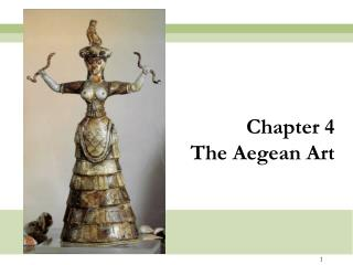 Part 4 The Aegean Workmanship