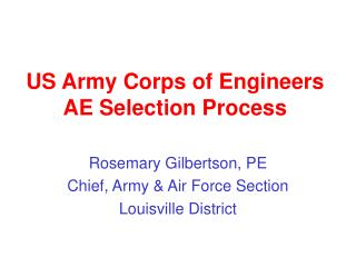 US Armed force Corps of Architects AE Choice Procedure