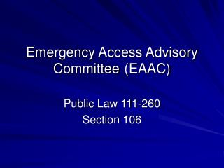 Crisis Access Consultative Committee	 (EAAC)