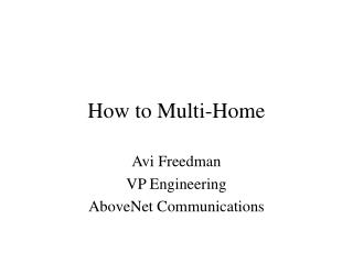 Instructions to Multi-Home