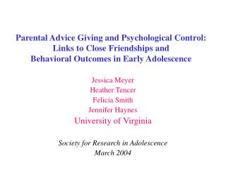 Parental Counsel Giving and Mental Control: Connections to Dear Kinships and Behavioral Results in Early Youthfulness
