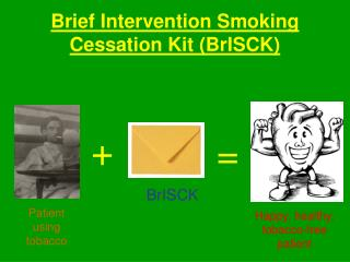 Brief Intercession Smoking Suspension Pack (BrISCK)