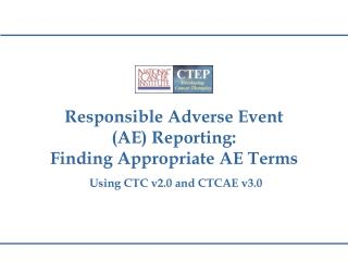 Mindful Antagonistic Occasion (AE) Reporting: Finding Fitting AE Terms