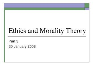 Morals and Profound quality Hypothesis