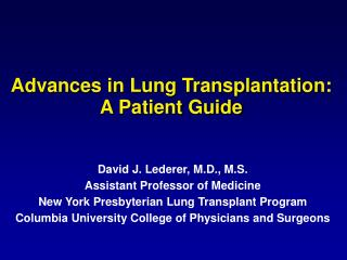 Propels in Lung Transplantation: A Patient Aide