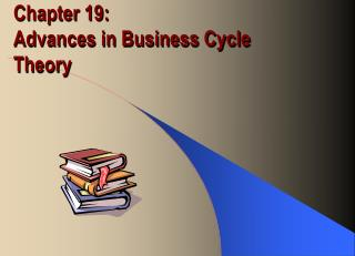 Part 19: Advances in Business Cycle Hypothesis