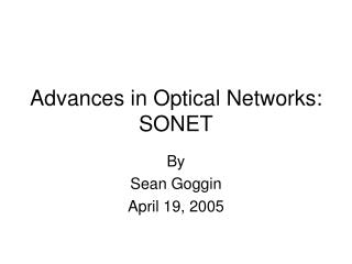 Propels in Optical Systems: SONET