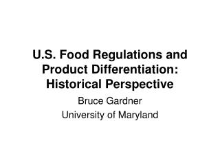 U.S. Nourishment Regulations and Item Separation: Authentic Viewpoint