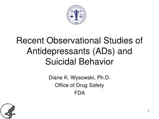 Late Observational Investigations of Antidepressants (Advertisements) and Self-destructive Conduct