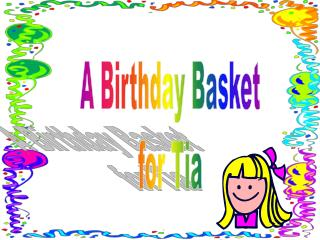 A Birthday Bushel for Tia