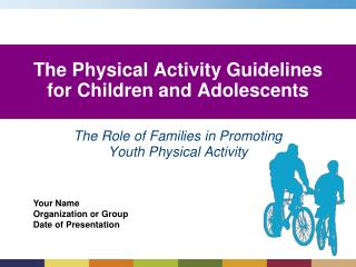 The Physical Action Rules for Youngsters and Youths