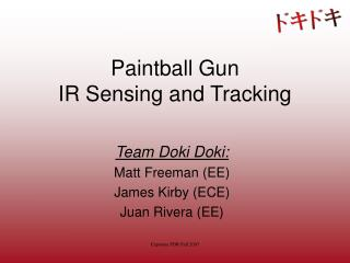 Paintball Weapon IR Detecting and Following