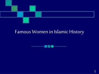 Acclaimed Ladies in Islamic History
