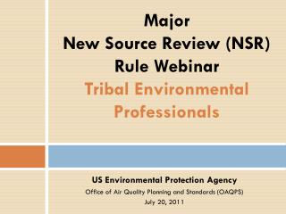Major New Source Audit (NSR) Principle Online class Tribal Ecological Experts