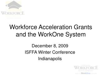 Workforce Increasing speed Gifts and the WorkOne Framework