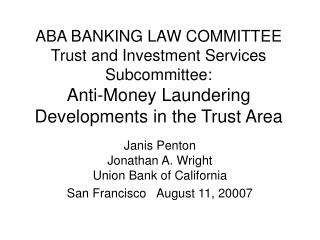 ABA Saving money LAW Board Trust and Venture Administrations Subcommittee: Hostile to Tax evasion Improvements in the Tr