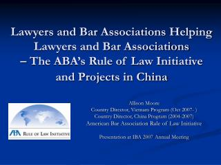 Legal counselors and Bar Affiliations Helping Legal advisors and Bar Affiliations