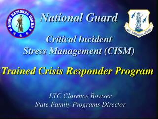 Basic Occurrence Stress Administration (CISM)