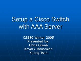 Setup a Cisco Switch with AAA Server