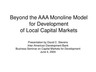 Past the AAA Monoline Model for Advancement of Neighborhood Capital Markets