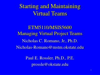 Beginning and Keeping up Virtual Groups ETM5110/MSIS5600 Overseeing Virtual Undertaking Groups