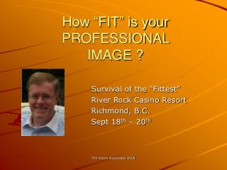 "How ""FIT"" is your Expert Picture ?"