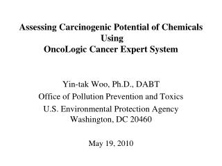 Evaluating Cancer-causing Capability of Chemicals Utilizing OncoLogic Growth Master Framework