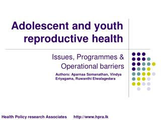 Juvenile and youth conceptive wellbeing