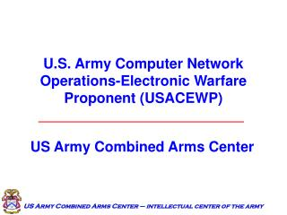 U.S. Armed force PC System Operations-Electronic Fighting Defender (USACEWP)