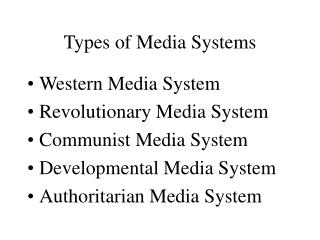 Sorts of Media Systems