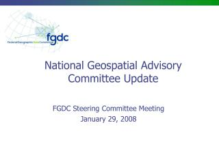 National Geospatial Advisory Committee Update